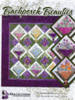 Backporch Beauties Quilt Pattern  BCC-092