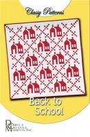 Back to School - Classy Quilt Pattern DCM-017