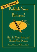 Publish Your Patterns! How to Write, Print, and Market Your Designs - Second Edition Book NR-09