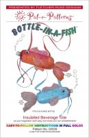 Bottle-in-a-Fish Insulated Tote Pattern PTE-009