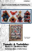 Tweets & Twinkles BOM - Block 7 Birdhouse Row Quilt Pattern UCQ-P557